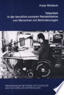 Telearbeit in der beruflich-sozialen Rehabilitation von Menschen mit Behinderungen