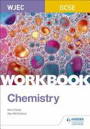 WJEC GCSE Chemistry Workbook