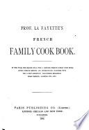 Prof La Fayette S French Family Cook Book