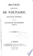 Oeuvres compl  tes de Voltaire  Dictionnaire philosophiques