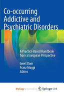 Co Occurring Addictive And Psychiatric Disorders