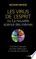 Le virus de l esprit  ou La nouvelle science des m  mes
