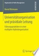 Universitätsorganisation und präsidiale Leitung
