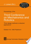 Proceedings of the Third Conference on Mechatronics and Robotics