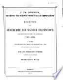 Regesten zur Geschichte der Mainzer Erzbischöfe: Von Bonifatius bis Arnold von Selehofen 742?-1160