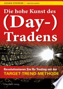 Die hohe Kunst des  Day   Tradens