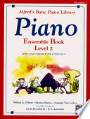 Alfred s Basic Piano Course Ensemble Book  Bk 2