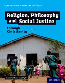 GCSE Religious Studies for Edexcel B  Religion  Philosophy and Social Justice Through Christianity