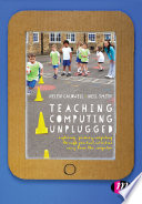 Teaching Computing Unplugged in Primary Schools