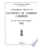 Preliminary Abstract of Railway Statistics of Common Carriers