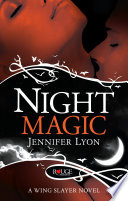 Night Magic  A Rouge Paranormal Romance
