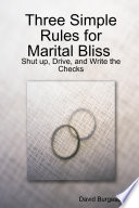 Three SImple Rules for Marital Bliss  trade Paperback