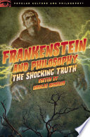 Frankenstein and Philosophy