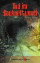 Tod im Saukopftunnel