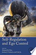 Self Regulation and Ego Control