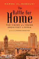 download ebook the battle for home: the vision of a young architect in syria pdf epub