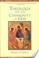 Theology For The Community Of God