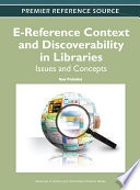 E Reference Context And Discoverability In Libraries Issues And Concepts