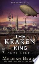 The Kraken King Part Viii