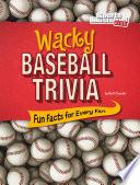 Wacky Baseball Trivia