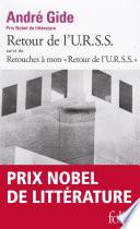 Retour De L'u.r.s.s. / Retouches À Mon 'Retour De L'u.r.s.s.' par André Gide