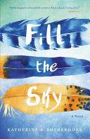 Fill The Sky : of modern medicine, travel to ecuador...