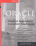 Oracle Certified Professional Financial Applications Consultant Exam Guide
