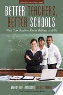 Better Teachers  Better Schools