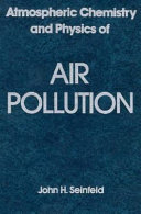 Atmospheric chemistry and physics of air pollution