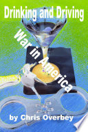 Drinking and Driving War in America