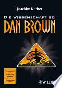 Die Wissenschaft bei Dan Brown