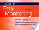Essentials of Fetal Monitoring  Fourth Edition