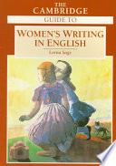 The Cambridge Guide To Women's Writing In English : medieval times to the present....