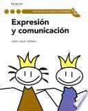 Expresión y comunicación (NOVEDAD 2011)
