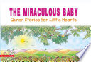 The Miraculous Baby  Quran Stories for Little Hearts  Goodword