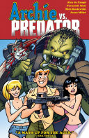 Archie Vs Predator : gang from riverdale fights for their lives against...
