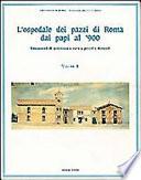 L Ospedale dei pazzi di Roma dai papi al  900
