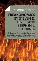 A Joosr Guide To OCLCbr 85  Freakonomics by Steven D  Levitt   Stephen J  Dubner
