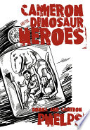 Cameron and the Dinosaur Heroes