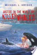 Justice in the World of Killer Whales