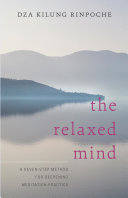 The Relaxed Mind : states, it became clear to...