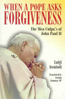 When a Pope Asks Forgiveness