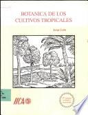 Botánica de los cultivos tropicales