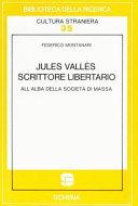 Jules Vallès, scrittore libertario