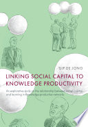 Linking social capital to knowledge productivity