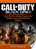 Call Of Duty Black Ops 4 Game Xbox One Blackout Weapons Tips Strategies Cheats Download Guide Unofficial