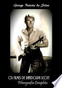 Os Filmes De Randolph Scott