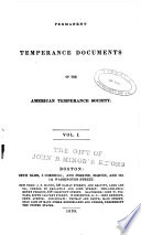 Permanent Temperance Documents of the American Temperance Society