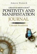Positivity And Manifestation Journal