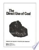 The direct use of coal   prospects and problems of production and combustion